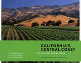 California's Central Coast: The Ultimate Winery Guide