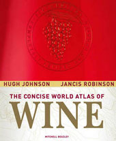 The Concise World Atlas of Wine by Hugh Johnson and Jancis Robinson