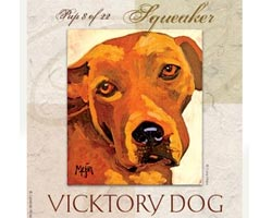 A label for Squeaker, one of the featured canines in the Vicktory Dogs Wine Collection