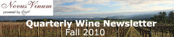 Enjoy the fall 2010 edition of our Quarterly Wine Newsletter!
